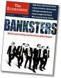 La frase que s'ha fet famosa: Banksters. Font gràfica: ecointersect.com